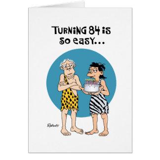 Turning 84 Birthday Greeting Greeting Cards