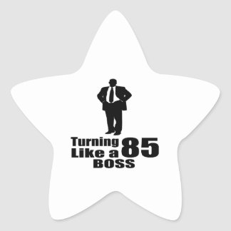 Turning 85 Like A Boss Star Sticker