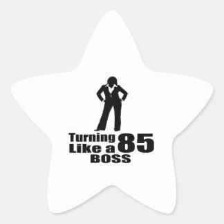 Turning 85 Like A Boss Star Sticker