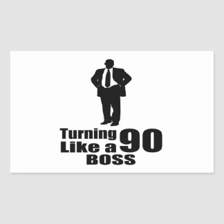 Turning 90 Like A Boss Rectangular Sticker