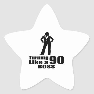 Turning 90 Like A Boss Star Sticker