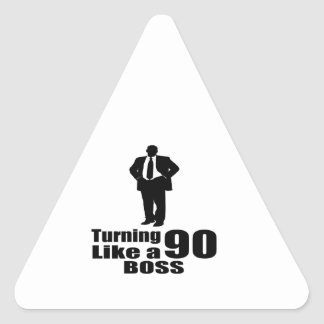 Turning 90 Like A Boss Triangle Sticker