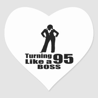 Turning 95 Like A Boss Heart Sticker
