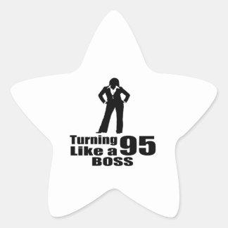 Turning 95 Like A Boss Star Sticker