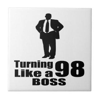 Turning 98 Like A Boss Ceramic Tile