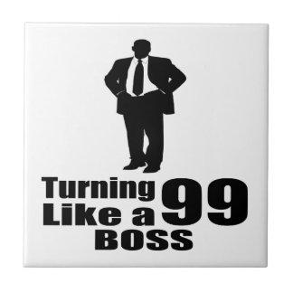 Turning 99  Like A Boss Ceramic Tile