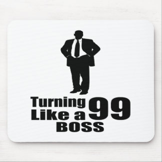 Turning 99  Like A Boss Mouse Pad