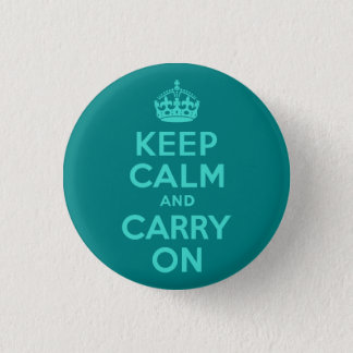 Turquoise and Teal Keep Calm and Carry On 3 Cm Round Badge