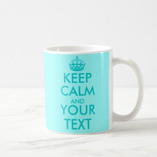 Turquoise Keep Calm mug | Personalizable text