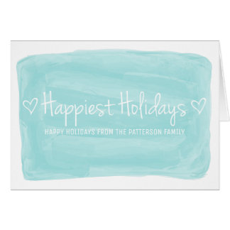 Turquoise Watercolor Happiest Holidays Card