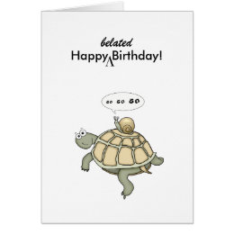 Happy birthday turtle cards invitations zazzle turtle and snail go go go happy belated birthday card bookmarktalkfo Images