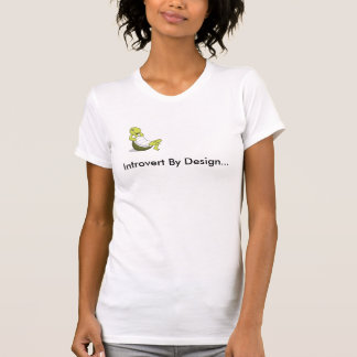 Turtle, Introvert By Design... T-Shirt