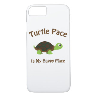 Turtle Pace is my Happy Place iPhone 7 Case