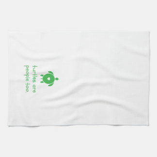 Turtles Are People Too kitchen towel