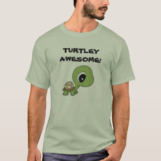 Turtley Awesome! T-Shirt