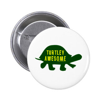 Turtley Totally Awesome Pinback Buttons