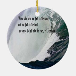 Tuscarora Proverb American Indian quote Ceramic Ornament
