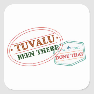 Tuvalu Been There Done That Square Sticker