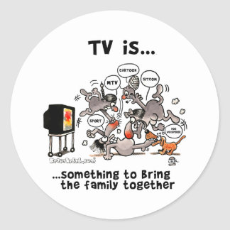 TV is... Something To Bring The Family Together Classic Round Sticker