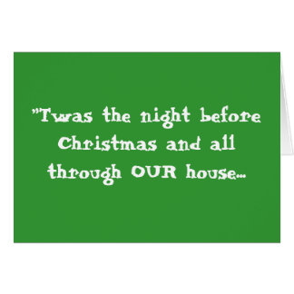 """""""Twas the night before Christmas ... - Customized Note Card"""