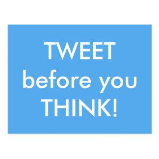 Tweet before you Think Humorous Postcard