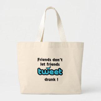 Tweet drunk bag