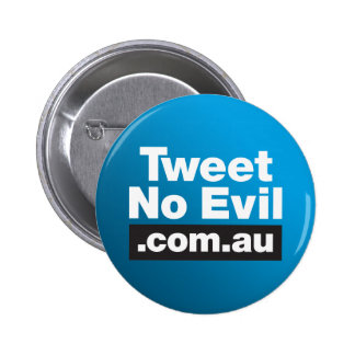 Tweet No Evil Blue Badge Buttons