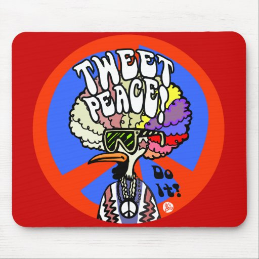Tweet Peace! mousepad