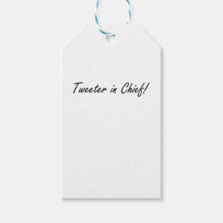 Tweeter in Chief Gift Tags
