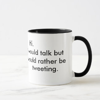 tweeting mug