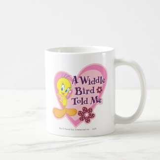 "Tweety ""A Widdle Bird Told Me"" Basic White Mug"
