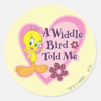 """Tweety """"A Widdle Bird Told Me"""" Round Sticker"""
