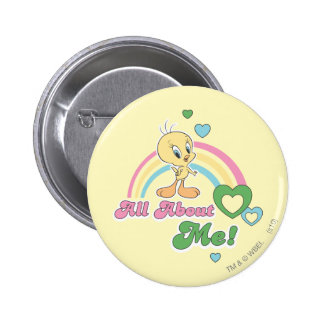 """Tweety """"All About Me"""" 6 Cm Round Badge"""