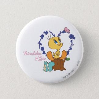 """Tweety """"Friendship And Love"""" 6 Cm Round Badge"""