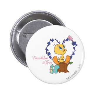 "Tweety ""Friendship And Love"" 6 Cm Round Badge"