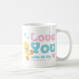 "Tweety ""Love You With All My Heart"" Basic White Mug"