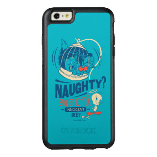 TWEETY™- Sweet Little Innocent Me? OtterBox iPhone 6/6s Plus Case