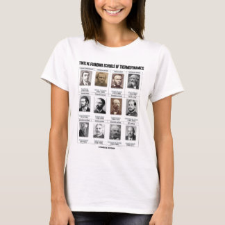 Twelve Founding Schools Of Thermodynamics T-Shirt