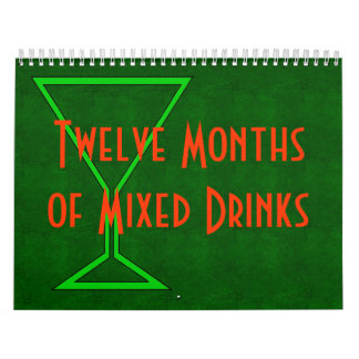 Twelve Months Of Basic Mixed Drinks Calendars