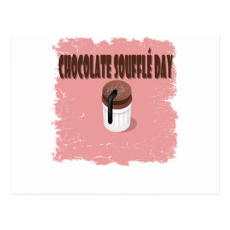 Twenty-eighth February - Chocolate Souffle Day Postcard