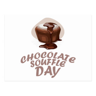 Twenty-eighth February - Chocolate Soufflé Day Postcard