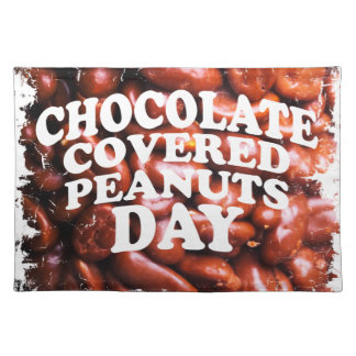 Twenty-fifth Februar Chocolate-Covered Peanuts Day Placemat
