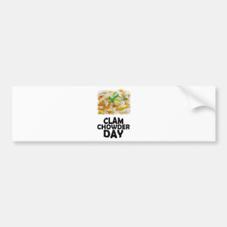 Twenty-fifth February - Clam Chowder Day Bumper Sticker