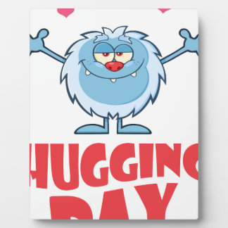Twenty-first January - Hugging Day Plaque