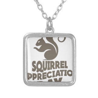 Twenty-first January - Squirrel Appreciation Day Silver Plated Necklace
