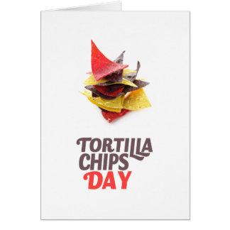 Twenty-fourt February - Tortilla Chip Day Card