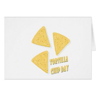 Twenty-fourth February - Tortilla Chip Day Card