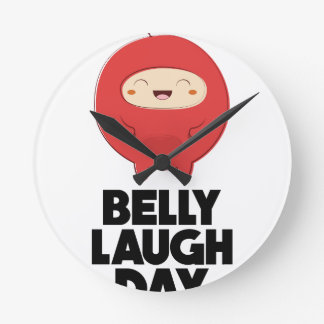 Twenty-fourth January - Belly Laugh Day Round Clock