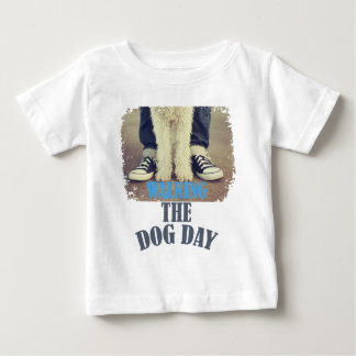 Twenty-second February - Walking the Dog Day Baby T-Shirt