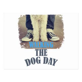 Twenty-second February - Walking the Dog Day Postcard